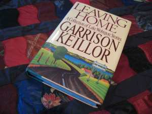 1980 era book by Garrison Keillor 'Leaving Home'